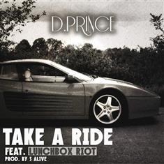 D.Prince - Take A Ride Lyrics