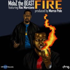 MidaZ The BEAST - Fire Lyrics (Feat. Roc Marciano)