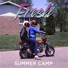 Summer Camp - Fresh Lyrics