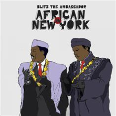 Blitz the Ambassador - African in New York Lyrics