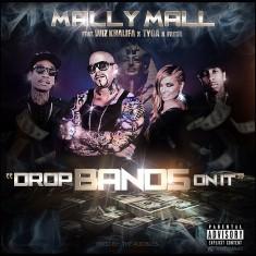 Mally Mall - Drop Bands On It Lyrics (Feat. Wiz Khalifa)