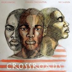 Mick Jenkins - Crossroads Lyrics (Feat. Chance The Rapper)