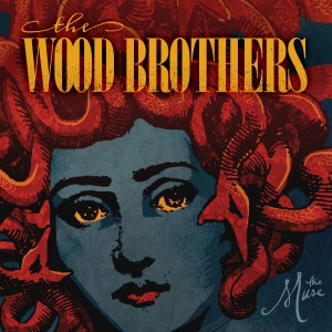 The Wood Brothers - The Muse
