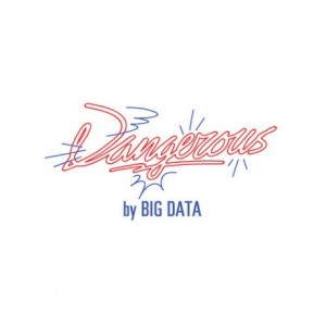 Big Data Dangerous Lyrics