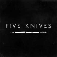 Five Knives - The Rising