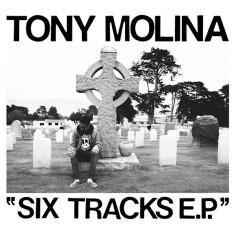 Tony Molina - Six Tracks