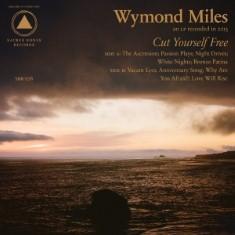 Wymond Miles - Cut Yourself Free