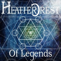 Heathercrest - Of Legends