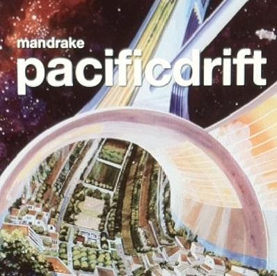 Mandrake - Pacific Drift