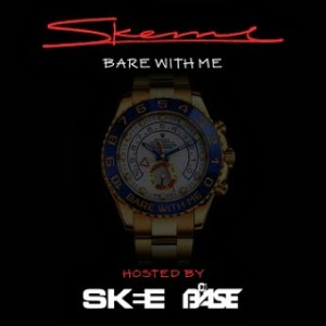 Skeme - Bare With Me