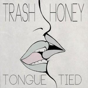 Trash Honey - ing
