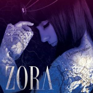 Zora - Metamorphosis