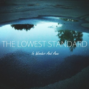 The Lowest Standard - Escapism Lyrics