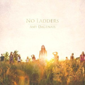 Amy Dagenais - No Ladders