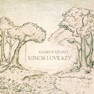 Andrew Geano - Minor Love Key