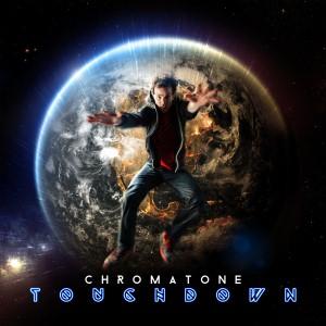Chromatone - Touchdown