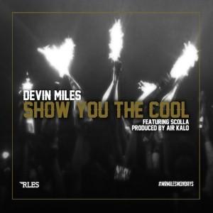 Devin Miles - #MrMilesMondays