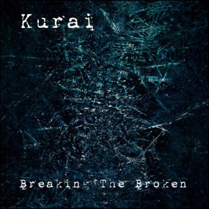 Kurai - Slipped Through My Fingers Lyrics