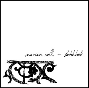 Marian Call - Sketchbook