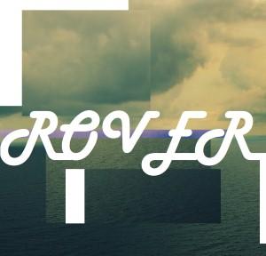 Rover - Cloudy & Mild
