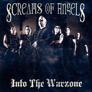 Screams Of Angels - Into The Warzone