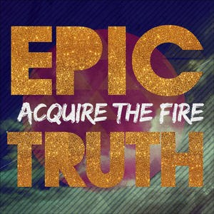 Acquire The Fire – God Victorious Lyrics