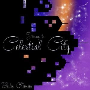 Bailey Cremeans - Celestial City