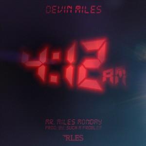Devin Miles - Mr. Miles Mondays