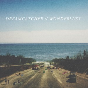 Dreamcatcher - Wonderlust