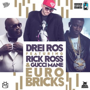Drei Ros - Euro Bricks Lyrics (Feat. Rick Ross)