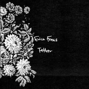 Erica Freas - Tether