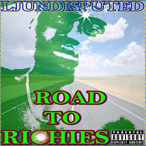 Ljundisputed - Road To Riches