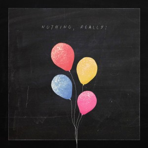 Mark Gilday Jr. - Nothing, Really!