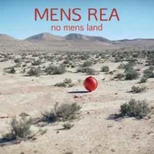 Mens Rea - No Mens Land