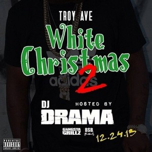 Troy Ave - WHITE CHRISTMAS 2