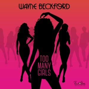Wayne Beckford - Too Many Girls Lyrics