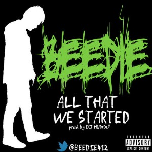 Beedie - All That We Started Lyrics