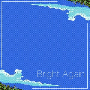 Andy Klingensmith - Bright Again Lyrics