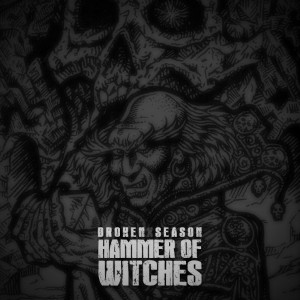 Broken Season - Hammer of Witches Lyrics