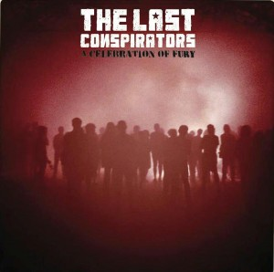 The Last Conspirators - Last Ones Standing Lyrics