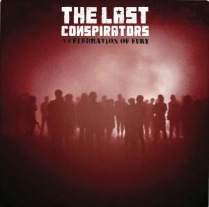 The Last Conspirators - A Celebration of Fury