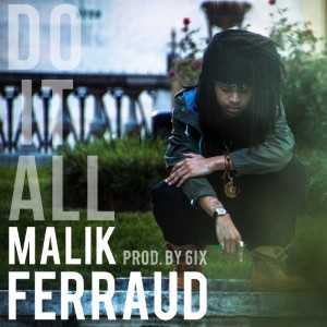 Malik Ferraud - Do It All Lyrics