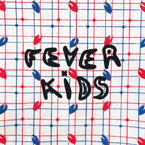 Fever Kids - Holding Grass Lyrics