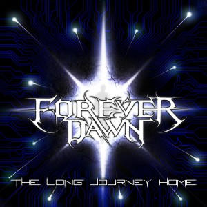 Forever Dawn - The Long Journey Home Lyrics