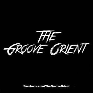 The Groove Orient - Welcome To The Show
