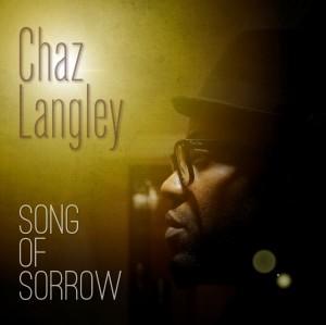Chaz Langley - Song of Sorrow Lyrics