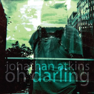 Jonathan Atkins - Oh Darling Lyrics