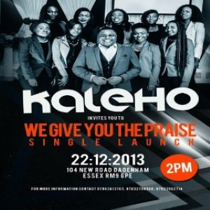 Kaleho - We Give You The Praise Lyrics