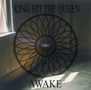King Hit The Queen - Awake Lyrics