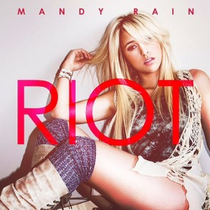 Mandy Rain - Riot Lyrics